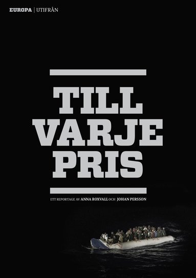 bokomslag Till varje pris : Europa utifrån