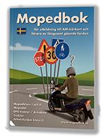 bokomslag Mopedbok för utbildning till AM-körkort och förare av långsamt gående fordon