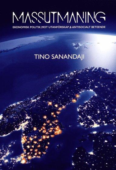 bokomslag Massutmaning : ekonomisk politik mot utanförskap & antisocialt beteende