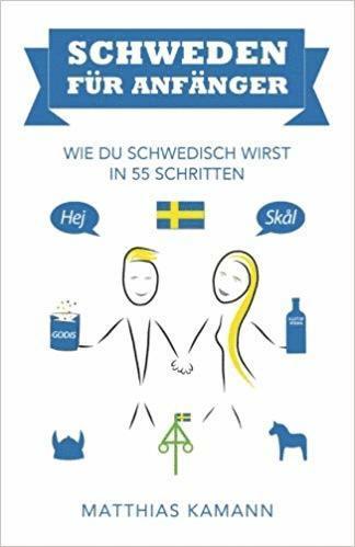 bokomslag Schweden für anfänger : wie du schwedisch wirst - in 55 Schritten