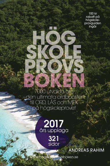bokomslag Högskoleprovsboken : 7000 utvalda ord - den ultimata ordboosten till ORD, LÄS och MEK på högskoleprovet