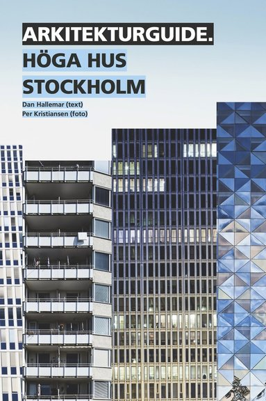 bokomslag Arkitekturguide: Höga hus Stockholm