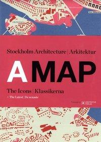 bokomslag A MAP: Stockholm Arkitektur Klassikerna