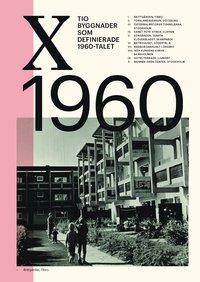 bokomslag Tio byggnader som definierade 1960-talet