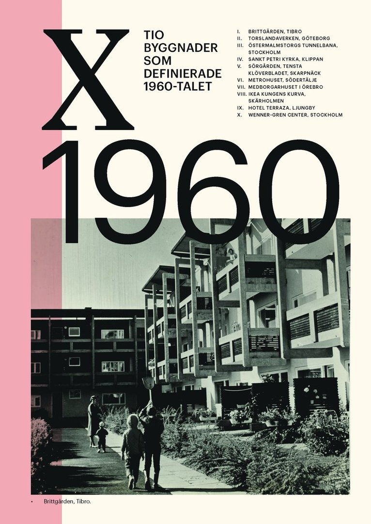 Tio byggnader som definierade 1960-talet 1
