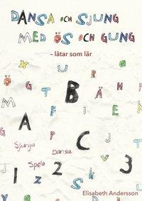 bokomslag Dansa och sjung med ös och gung : låtar som lär