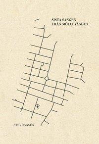 bokomslag Sista sången från Möllevången : en släktroman