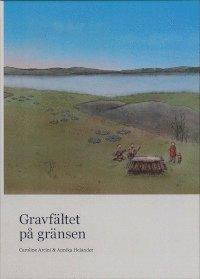 bokomslag Gravfältet på gränsen