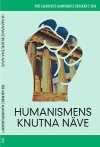 bokomslag Humanismens knutna näve