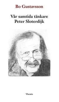 bokomslag Vår samtida tänkare Peter Sloterdijk