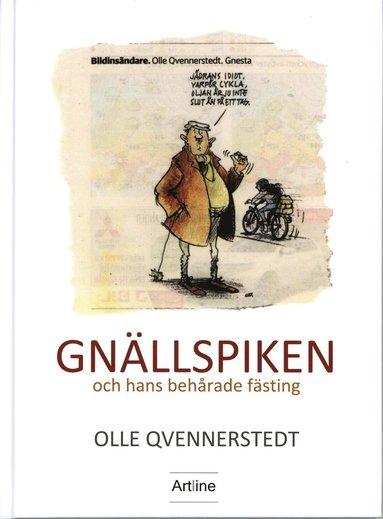 bokomslag Gnällspiken och hans behårade fästing