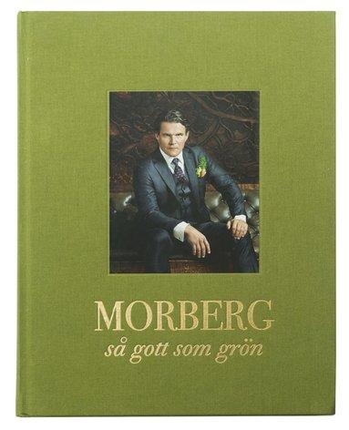 bokomslag Morberg : så gott som grön