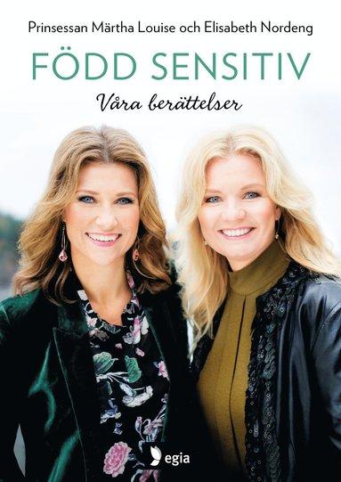 bokomslag Född sensitiv : våra berättelser