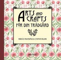 bokomslag Arts and Crafts för din trädgård