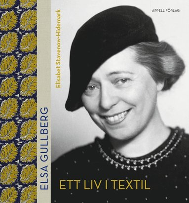 bokomslag Elsa Gullberg : Ett liv i textil