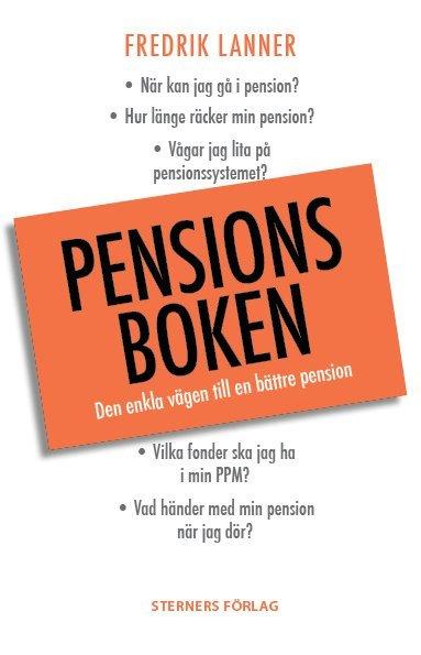 bokomslag Pensionsboken : den enkla vägen till bättre pension