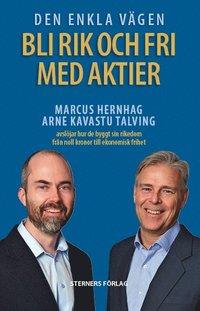 bokomslag Den enkla vägen : bli rik och fri med aktier