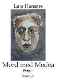 bokomslag Mord med Medea