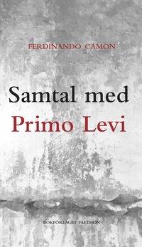 bokomslag Samtal med Primo Levi