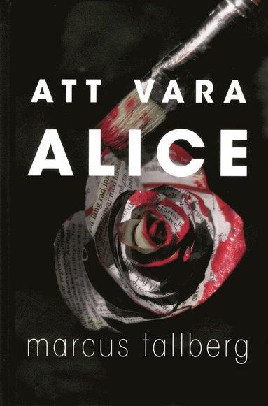 bokomslag Att vara Alice