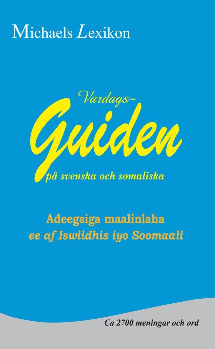 Vardagsguiden på svenska och somaliska 1