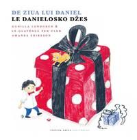 bokomslag De ziua lui Daniel / Le Danielosko dzes