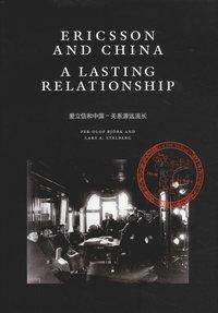 bokomslag Ericsson and China a lasting relationship