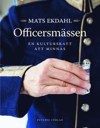 bokomslag Officersmässen : en kulturskatt att minnas
