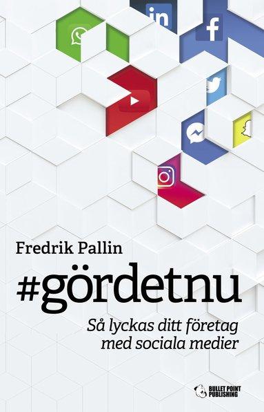 bokomslag #gördetnu - så lyckas ditt företag med sociala medier