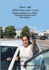 bokomslag Körkortsboken på Arabiska autmatväxlad bil 2020