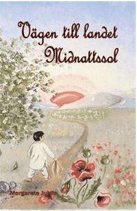 bokomslag Vägen till landet Midnattssol