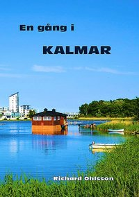 bokomslag En gång i Kalmar