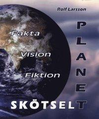 bokomslag Planetskötsel - Fakta Vision Fiktion