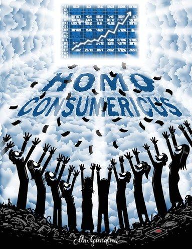 bokomslag Homo Consumericus