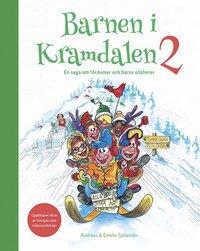 bokomslag Barnen i Kramdalen 2 : en saga om fördomar och barns olikheter