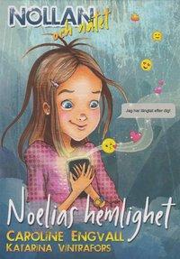 bokomslag Noelias hemlighet