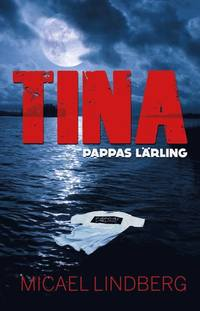 bokomslag Tina - pappas lärling