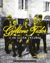bokomslag Gyllene Tider : en sista refräng ; Gyllene Tider : genom tiderna