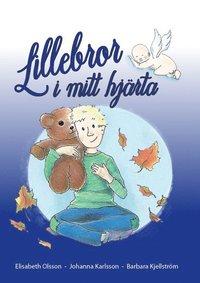 bokomslag Lillebror i mitt hjärta (om missfall)