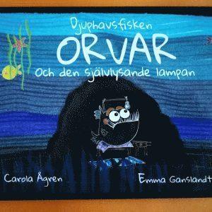 bokomslag Djuphavsfisken Orvar och den självlysande lampan