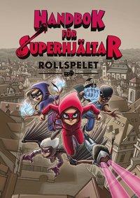 bokomslag Handbok för Superhjältar : rollspelet