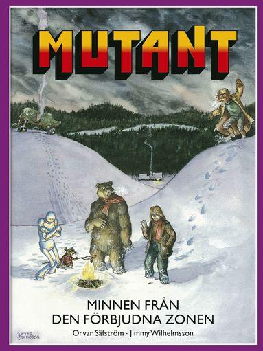 bokomslag Mutant. Minnen från den förbjudna zonen