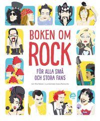 bokomslag Boken om rock : för alla små och stora fans