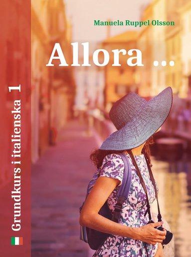 bokomslag Allora 1: grundkurs i italienska