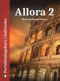 bokomslag Allora 2: fortsättningskurs i italienska