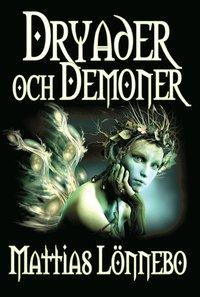 bokomslag Dryader och Demoner