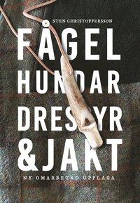 bokomslag Fågelhundar : dressyr & jakt