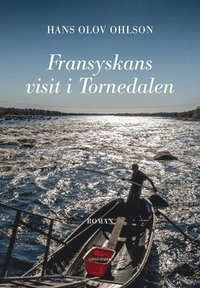 bokomslag Fransyskans visit i Tornedalen