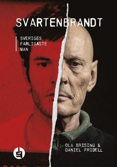 bokomslag Svartenbrandt : Sveriges farligaste man