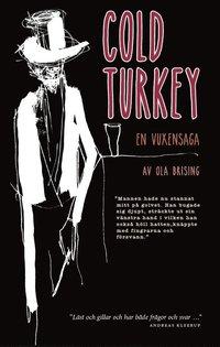 bokomslag Cold turkey – En vuxensaga